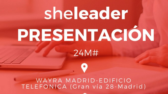 she leader, evento 24 mayo